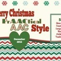 Merry Christmas PrAACtical AAC Style- Creating Language Rich Traditions | AAC & Language Intervention | Scoop.it