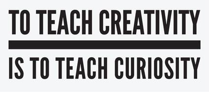 How do you teach creativity? Creative Ideas & Inspiration Blog | Creativity in Business | Scoop.it