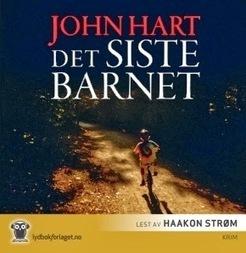 Solgunn sitt: John Hart: Det siste barnet – Lydbok, 15 timer og 16 ... | Nye krimbøker | Scoop.it