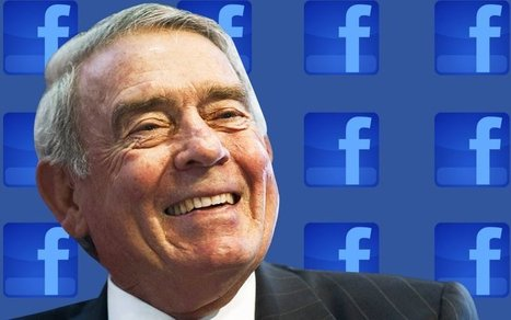 How Dan Rather Became the Only Good Newsman on Facebook | An Eye on New Media | Scoop.it