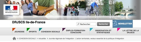 Journée régionale de l'intégration : L'action territoriale, vecteur essentiel de la politique d'intégration - DRJSCS Ile-de-France | Le BONHEUR comme indice d'épanouissement social et économique. | Scoop.it