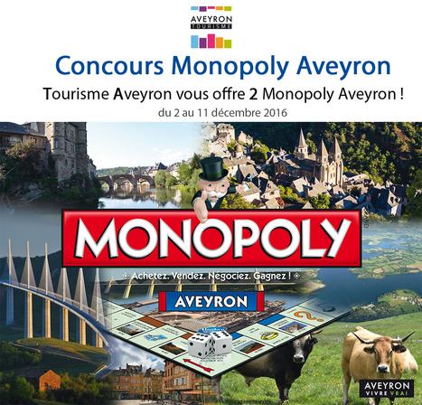 Concours Facebook Monopoly Aveyron | L'info tourisme en Aveyron | Scoop.it
