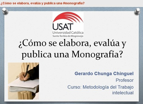 ¿Cómo se elabora, evalúa y publica una #monografia? | Educación Virtual UNET | Scoop.it