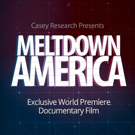 Meltdown America - Exclusive World Premiere Documentary Film | Culture, Humour, the Brave, the Foolhardy and the Damned | Scoop.it