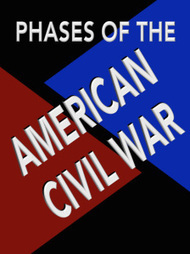 Phases of the American Civil War | A Contrary Look at History: Past vs Future | Scoop.it