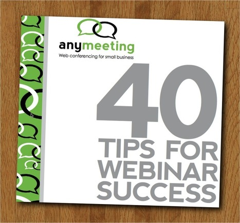 40 consigli gratuiti per organizzare un Webinar di successo! | WebinarPro | Webinar, WebConference, WebMeeting, WebTraining, Telesummit, Riunioni online, TeleSeminar and... | Scoop.it