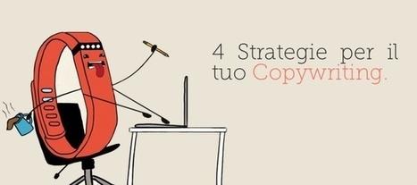 I 4 step fondamentale per un copywriting perfetto! | Content & Online Marketing | Scoop.it