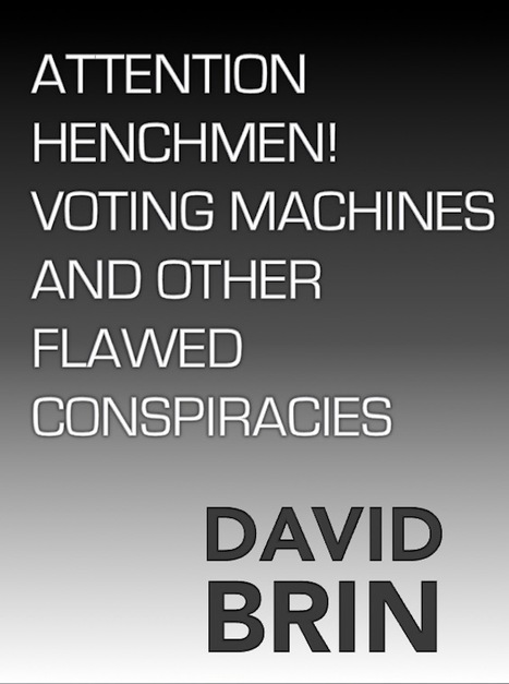 Attention henchmen! Voting machines and other flawed conspiracies | Politics for the Twenty-first Century | Scoop.it