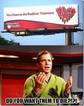 You deserve the RedShirt Treatment | Funny Blaster | Scoop.it