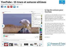 Le site du jour : Le top des astuces pour YouTube ~ Freewares & Tutos | TIC et TICE mais... en français | Scoop.it