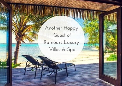 Another Happy Guest of Rumours Luxury Villas & Spa | Romantic Tropical Vacations Cook Islands | Scoop.it