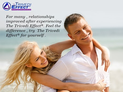 For many, relationships improved after experiencing The Trivedi Effect®. Feel the difference, try The Trivedi Effect® for yourself. | Spiritual Leader | Scoop.it