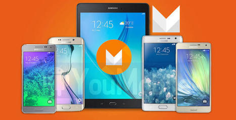 List of Confirmed Samsung devices to get Android M Updates by the End of the Year | YouMobile | Scoop.it