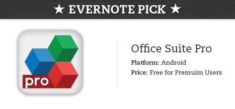 Suite OfficeSuite Pro pour Android compatible Evernote | Evernote, gestion de l'information numérique | Scoop.it