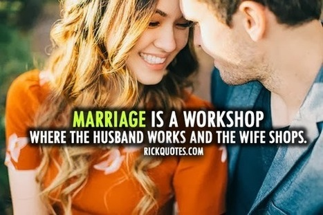 Marriage Is A Workshop ~ Rick Quotes   Love Poems Saying   Wallpapers   Scoop.it
