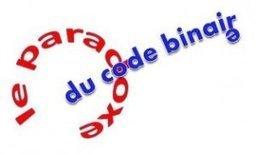 Le paradoxe du code binaire | E-apprentissage | Scoop.it