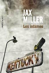 Jax MILLER : Les infâmes - Zonelivre | Revue de web Ombres Noires | Scoop.it