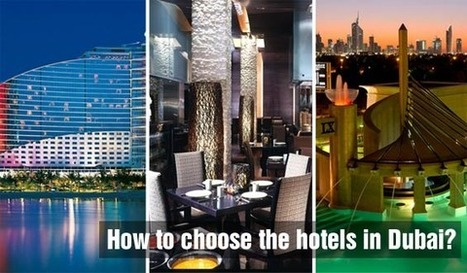 Choose hotels in Dubai - Hotels in Dubai | Dubai Stay | Scoop.it