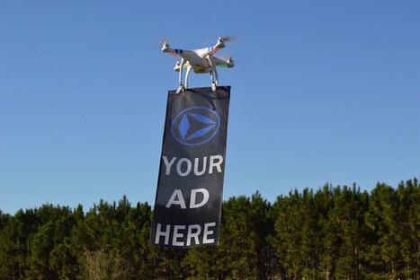 Drone-vertising - les prints volants sont-ils l'avenir de la publicité ? | Une nouvelle civilisation de Robots | Scoop.it