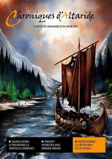La guilde d'Altaride : Chroniques d'Altaride N°39 Août 2015 Le Voyage | Jeux de Rôle | Scoop.it