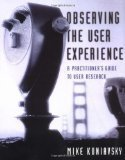 Janea triplett - Observing the User Experience: A Practitioner's Guide to User Research   Home Based Business Tips   Expertiential Design   Scoop.it