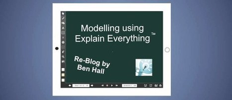 Modelling using Explain Everything by @hengehall | UKEdChat.com | Future of Learning | Scoop.it