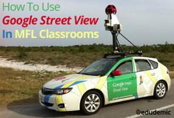 How To Use Google Street View In MFL Classrooms - Edudemic   Todoele: Herramientas y aplicaciones para ELE   Scoop.it