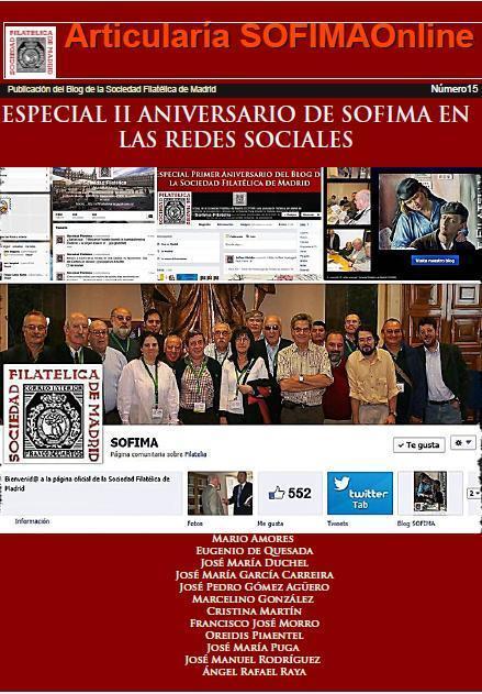 Sociedad Filatélica de Madrid: Articularía de SOFIMAOnline 15. Especial II Aniversario de SOFIMA en las Redes Sociales. Varios Autores | SOFIMA al Día | Scoop.it