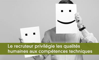 Le recruteur privilégie les qualités humaines aux compétences techniques | Intelligence émotionnelle | Scoop.it