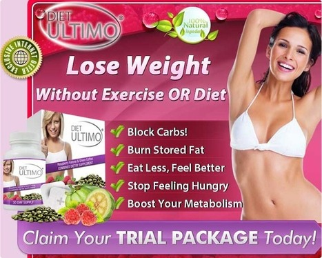Diet Ultimo Review - GET FREE TRIAL SUPPLIES LIMITED!!! | SUPPLEMENT FOR WEIGHT LOSS | Scoop.it