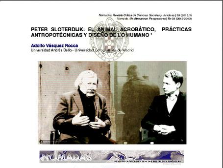 PETER SLOTERDIJK: EL ANIMAL ACROBÁTICO, PRÁCTICAS ANTROPOTÉCNICAS Y DISEÑO DE LO HUMANO  Dr. ADOLFO VASQUEZ ROCCA | ADOLFO VÁSQUEZ ROCCA | Scoop.it