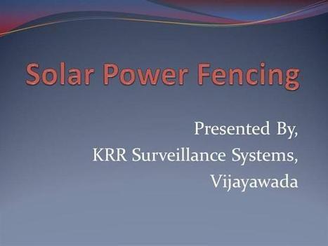 Solar Fencing Suppliers in Vijayawada | Solar Delears | Solar Fencing | KRR Surveillance | Scoop.it