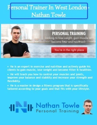 Personal trainer in West London-Nathan Towle   Personal Training  in South East London   Scoop.it