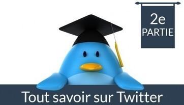 Tout savoir sur Twitter | Entrepreneurs du Web | Scoop.it