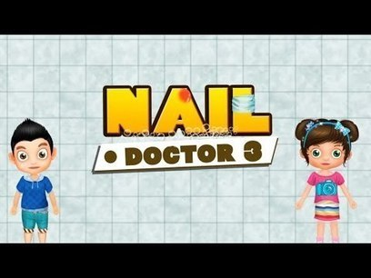 Nail Doctor 3 - Casual Games - Android Apps on Google Play | Android Kids Games for FREE | Scoop.it