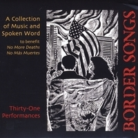 Border Songs | CD Baby Music Store | U.S.-Mexico border | Scoop.it
