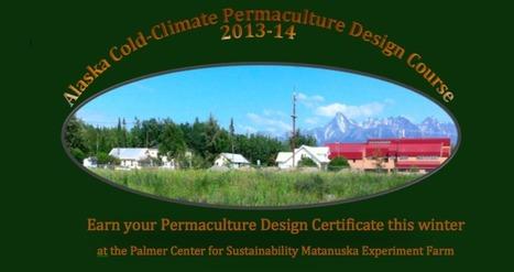 Alaskan Cold-Climate         Permaculture Design Course   Sub Arctic Permaculture   Scoop.it
