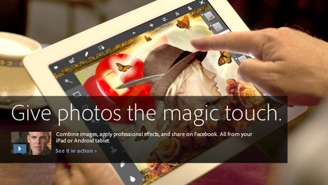 Adobe Photoshop Touch | The new tablet app for creative photo editing | My 1st scoop | Scoop.it