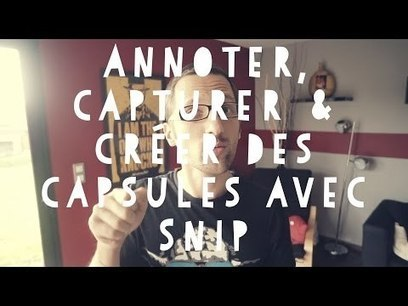 Tuto Windows 10 – Annoter, capturer et créer des capsules avec Snip | eLearning related topics | Scoop.it