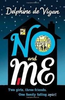 The Book Addicted Girl: No and Me by Delphine de Vigan | No et moi (Delphine de Vigan) | Scoop.it