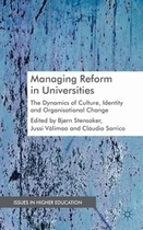 Managing Reform in Universities : The Dynamics of Culture, Identity and Organisational Change | Cross Border Higher Education | Scoop.it