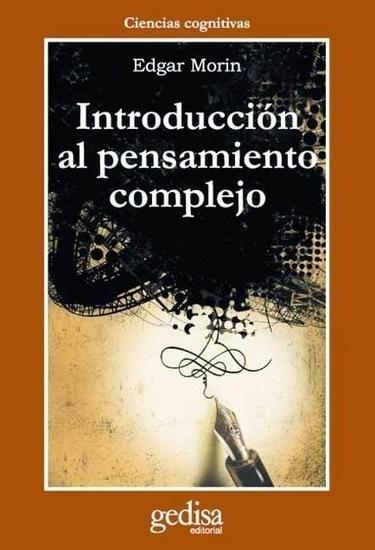 Introducción al Pensamiento Complejo de Edgar Morin para descargar | Creativos Culturales | Scoop.it