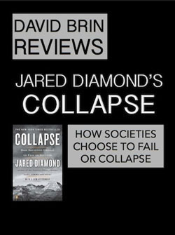 Collapse: How Societies Choose to Fail or Succeed (a review) | Enlightenment Civilization: Looking Forward not Back | Scoop.it