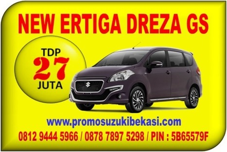 NEW ERTIGA DREZA GS TDP 27 JUTA   Promo Suzuki   BERITA SATU MEDIA   Scoop.it