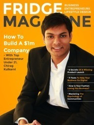4 Reasons For Why You Should Download Fridge Magazine | Young Entrepreneur Interviews | Scoop.it