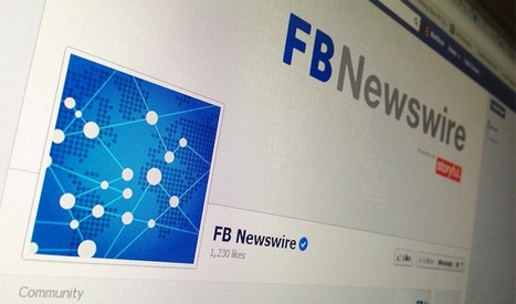 Facebook Aggregates Newsworthy Content With Newswire | Social Media | Scoop.it