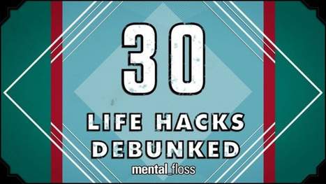 This Video Puts 30 Popular Life Hacks to the Test | Uni Student Lifestyle | Scoop.it