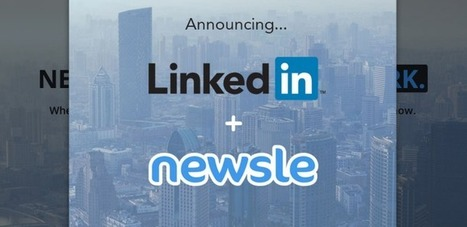 LinkedIn Acquires Newsle To Deliver More Relevant News About Your Connections | TechCrunch | Social Media | Scoop.it