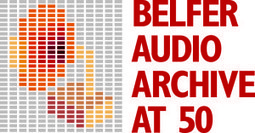 Belfer Audio Archive to Celebrate 50th Anniversary - Syracuse University News | History of sound recordings | Scoop.it