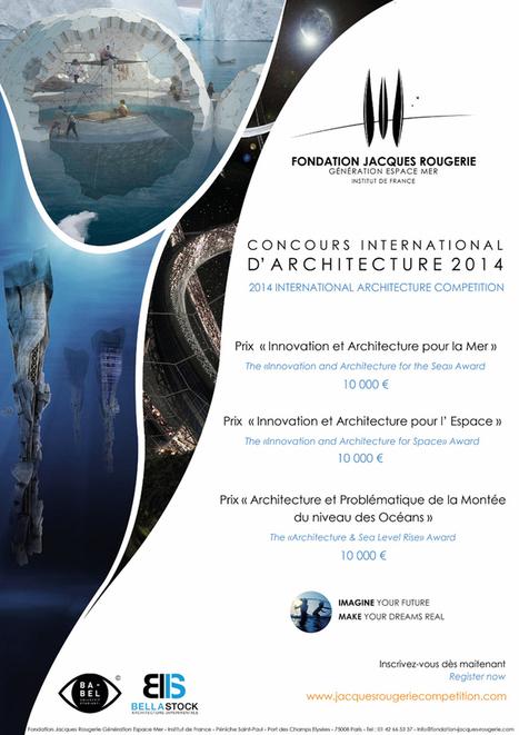 Nouvelle édition du concours d'architecture de la Fondation Jacques Rougerie - Cyberarchi | Cahier des Architectes | Scoop.it